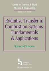 Radiative Transfer in Combustion Systems: Fundamentals and Applications