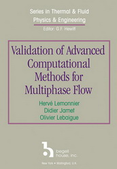 Validation of Advanced Computational Methods for Multiphase Flow
